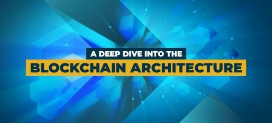 Deep-Explanation-Of-Blockchain-Architecture